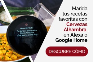 Marida tus recetas favoritas con Cervezas Alhambra en Alexa o Google Home