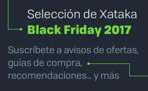 Selección de Xataka Black Friday 2017 - Suscríbete a avisos de ofertas, guías de compra, recomendaciones y más